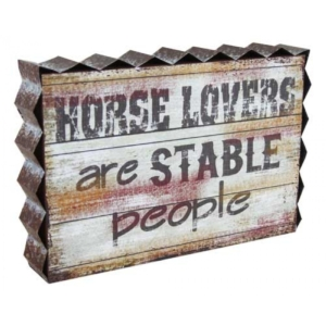 horse sign horse lovers are stable people sign